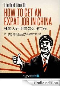 Auf Amazon gesehen. Der Name ist Programm: The Best Book On How To Get An Expat Job In China